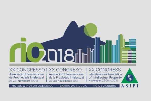 XX CONGRESO ASOCIACIÓN INTERAMERICANA DE PROPIEDAD INTELECTUAL RÍO 2018